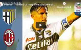 Serie A: parma milan video gol calcio
