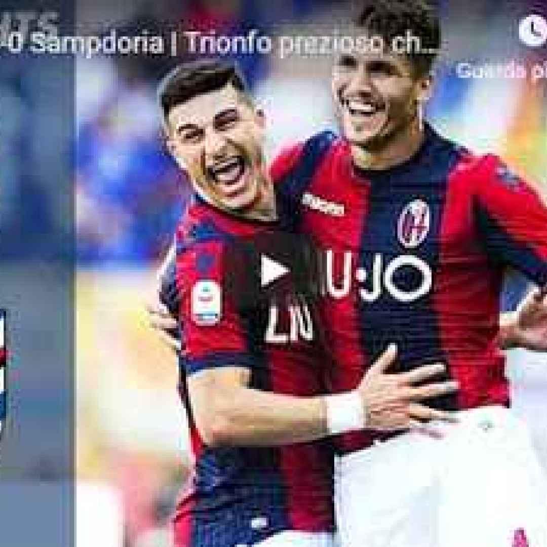 bologna sampdoria video gol calcio