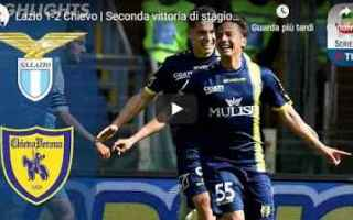 Serie A: lazio chievo video gol calcio