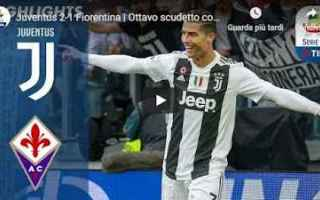Serie A: juventus fiorentina video calcio gol