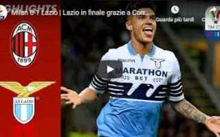 Coppa Italia: milan lazio video calcio gol