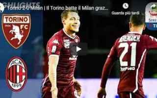 Serie A: torino milan video gol calcio