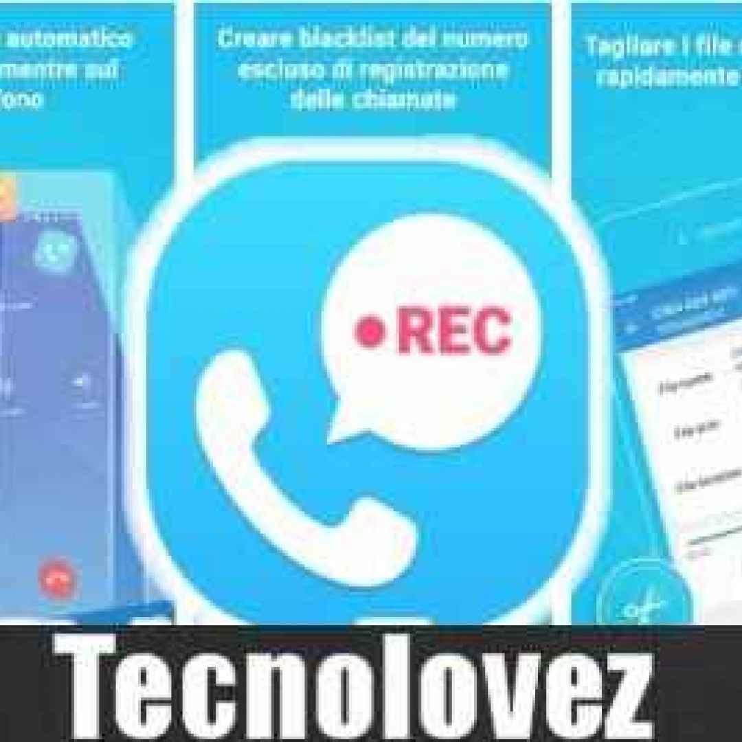 registratore di chiamate automatico app