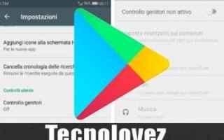 Android: android google controllo genitori
