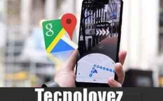 Google: google maps realtà aumentata