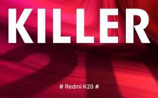 Cellulari: redmi  redmi k20  redmi k20 pro  flagship killer