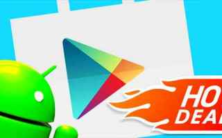 Android: android sconti deals gratis play store