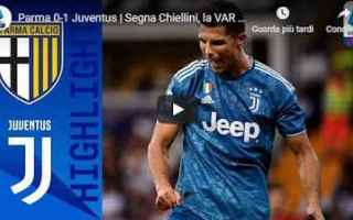 parma juventus video gol calcio