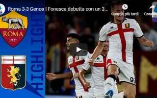 Serie A: roma genoa video gol calcio