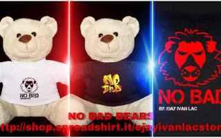 Teneri e coccolosi, gli orsi NO BAD, sono pronti a sbarcare nelle vostre case. Il marchio No Bad, vu