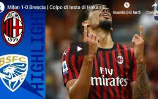 Serie A: milan brescia video gol calcio