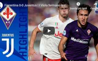 Serie A: fiorentina juventus video gol calcio