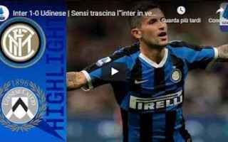 Serie A: inter udinese video gol calcio