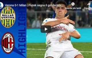 Serie A: verona milan video gol calcio