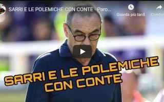 Calcio: sarri conte video gli autogol calcio