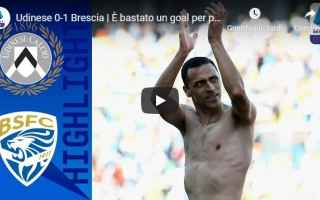 Serie A: udinese brescia video gol calcio