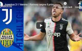 Serie A: juventus verona video calcio gol