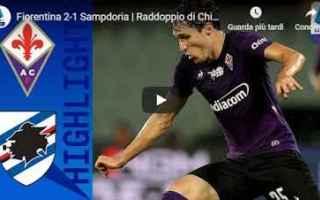 Serie A: fiorentina sampdoria video gol calcio