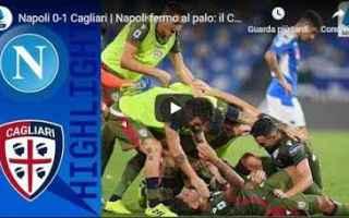 Serie A: napoli cagliari video gol calcio