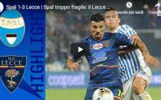 Serie A: spal lecce video calcio gol