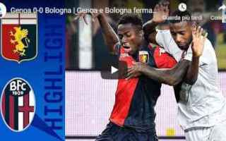 Serie A: genoa bologna video gol calcio