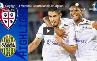 Serie A: cagliari verona video gol calcio