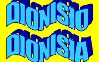 Storia: dionisio  dionisia  significato  caratte