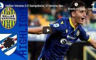 Serie A: verona sampdoria video gol calcio