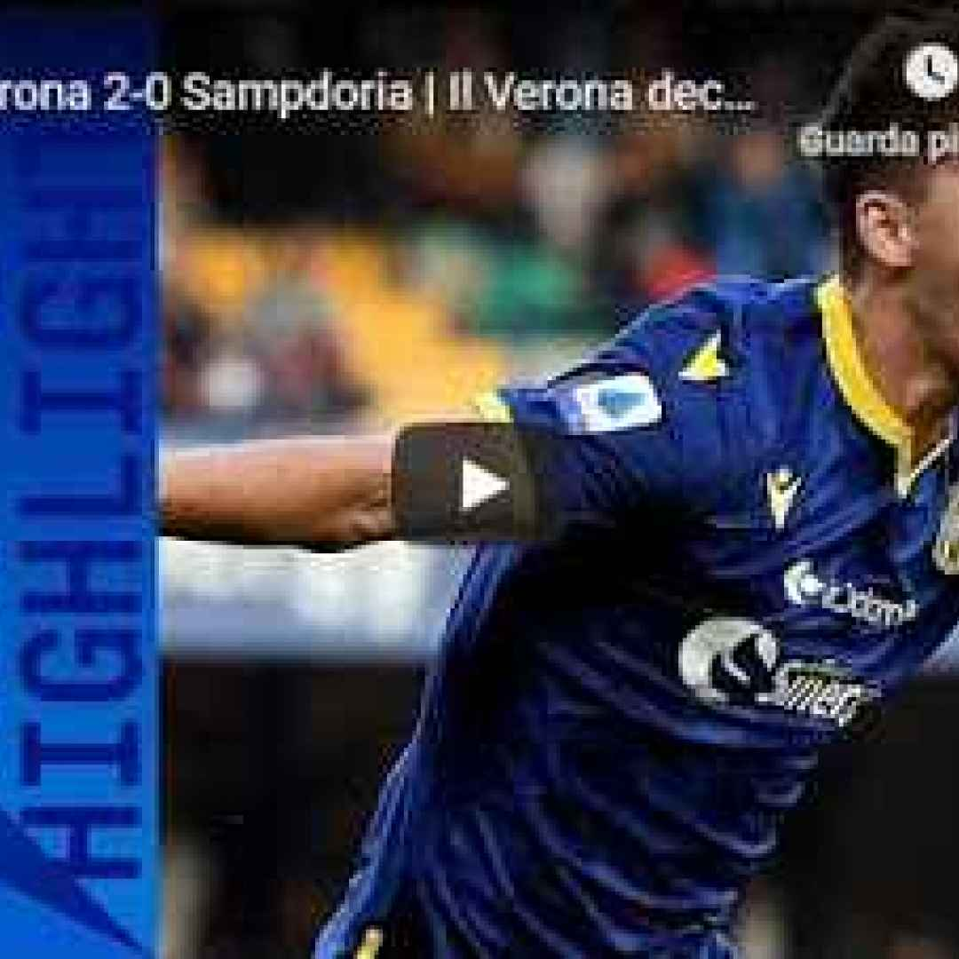 Verona - Sampdoria 2-0 Guarda Gol e Highlights - VIDEO