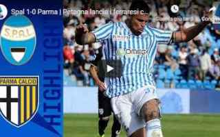 Serie A: spal parma video calcio gol
