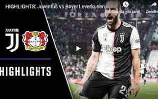Champions League: juventus juve video calcio gol