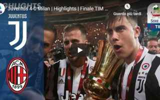 Coppa Italia: juventus milan video calcio gol