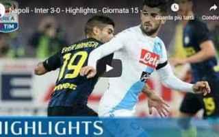 Serie A: napoli inter video gol calcio