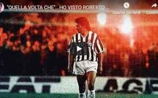Calcio: roberto baggio video calcio sport