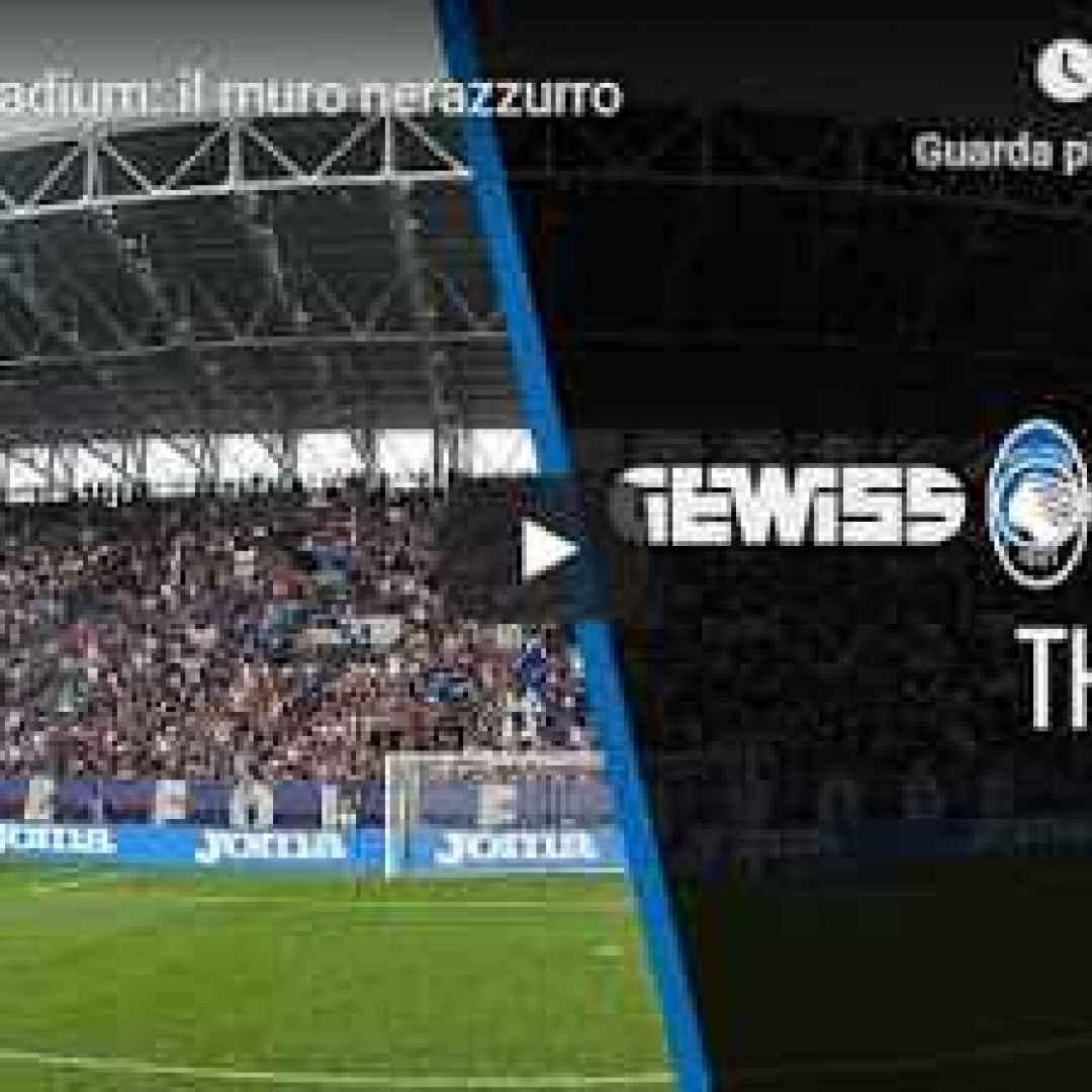 video stadio calcio atalanta bergamo