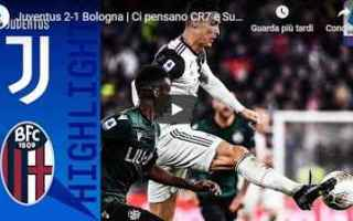 juventus bologna video gol calcio