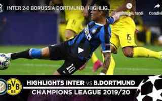 Champions League: inter borussia dortmund video gol calcio
