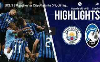 Champions League: city atalanta video calcio gol