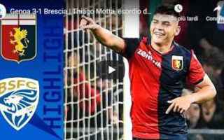 Serie A: genoa brescia video gol calcio