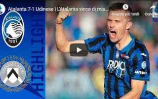 Serie A: atalanta udinese video calcio gol