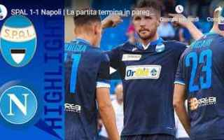 Serie A: spal napoli video calcio gol