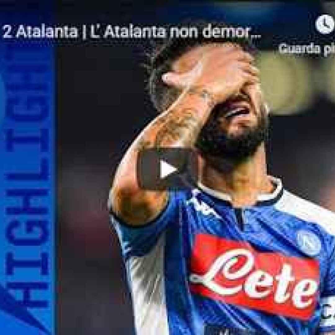 napoli atalanta video gol calcio