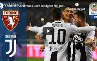 Serie A: torino juventus video gol calcio