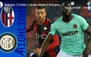 Serie A: bologna inter video gol calcio