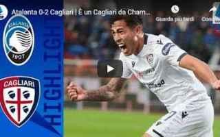 Serie A: atalanta cagliari video calcio gol