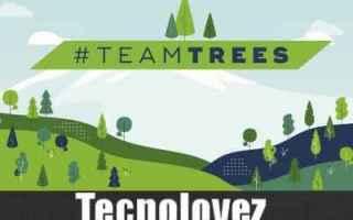 dal Mondo: teamtrees raccolta fondi mondo