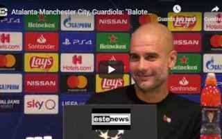 Champions League: atalanta manchester video guardiola