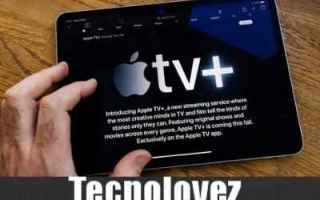 Apple: apple tv+ gratis abbonamento apple tv+