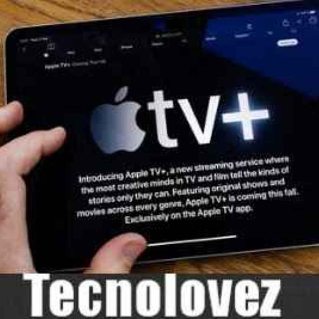 (Apple Tv+ Gratis) Per un anno - Ecco come attivare l