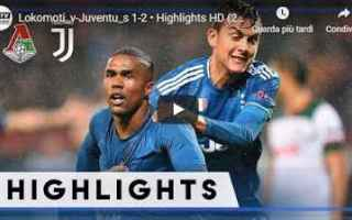 Champions League: juventus lokomotiv video calcio gol